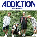ADDICTION PARTY[typeC]/CDシングル(12cm)/NYTR-010