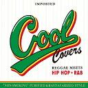 クール・カバーズ・vol.1 レゲエ・ミーツ・ヒップ・ホップ+R&B/CD/LRTCD-088