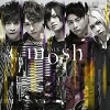 mosh/CDシングル(12cm)/UXCL-132