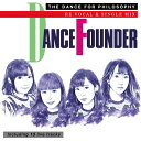 ダンス・ファウンダー(リ・ボーカル・バージョン)/CD/UXCL-144
