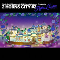 """Pitch Odd Mansion & MS Entertainment Presents""""2 HORNS CITY #2 -Rain Library-""""/CD/VCCM-2110"""