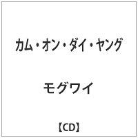 カム・オン・ダイ・ヤング/モグワイ HSE-60175