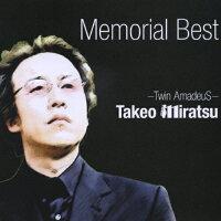 TAKEO MIRATSU~Memorial Best~/CD/XQAB-1003