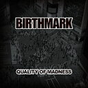 QUALITY OF MADNESS/CD/BMCD-0004