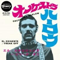 Orchestra Harlow / El Exigente / Freak Off 7インチシングルレコード