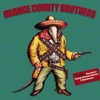 Orange County Brothers / Orange County Brothers