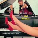 Pat Moran パットモラン / This Is Pat Moran