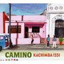 Kachimba 1551 / Camino
