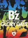 B'z LIVE-GYM Pleasure 2008-GLORY DAYS-/DVD/BMBV-5005