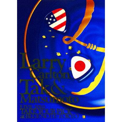 "Larry Carlton & Tak Matsumoto LIVE 2010 ""TAKE YOUR PICK"" at BLUE NOTE TOKYO/DVD/BMBV-5009"