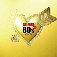 クライマックス・ベスト 80's ゴールド/CD/MHCL-1951