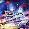 Bad City TYPE-C /少女-ロリヰタ-23区