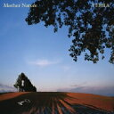 Mother Nature/CD/XQJU-1003