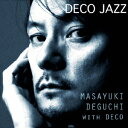 DECO JAZZ/CD/XQJU-1002