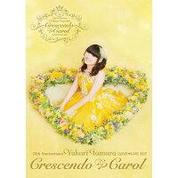 20th Anniversary 田村ゆかり Love■Live *Crescendo■Carol*/DVD/CNRV-0002