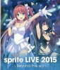 BD sprite LIVE 2015 - Beyond the sky - Blu-ray Disc Side Connection Music