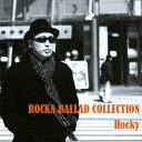 ROCKA BALLAD COLLECTION/CD/3DR-002