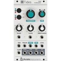 Mutable Instruments / Tides タイダルモジュレーター
