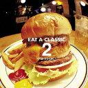 EAT A CLASSIC 2/CD/XQIJ-1001