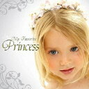 My Favorite Princess/CD/XQHS-1002