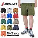 GRAMICCI グラミチ ショートパンツ NN-SHORTS GRAMICCI グラミチ ハーフパンツ ショートパンツ GRAMICCI グラミチ