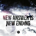 NEW ANSWER IS NEW ENDING/CD/NA-005