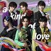 a kind of love/CDシングル(12cm)/ZXRC-1139