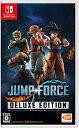 JUMP FORCE デラックスエディション/Switch/HACPAV67A/C 15才以上対象