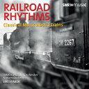 線路のリズム~鉄道をめぐるクラシック アルバム SWR-19401CD