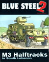 ブルースチール2: IDF M3ハーフトラック 書籍 ブルースチール