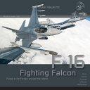 エアクラフト・イン・ディテール No.2: F-16 23ヶ国の空軍 写真集 書籍 HMH Publications