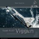 エアクラフト・イン・ディテール No.7: サーブ AJ37 ビゲン スウェーデン空軍 書籍 HMH Publications