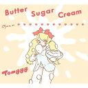 バター・シュガー・クリーム【初回限定お菓子の箱盤】/CD/FEFC-0004LTD