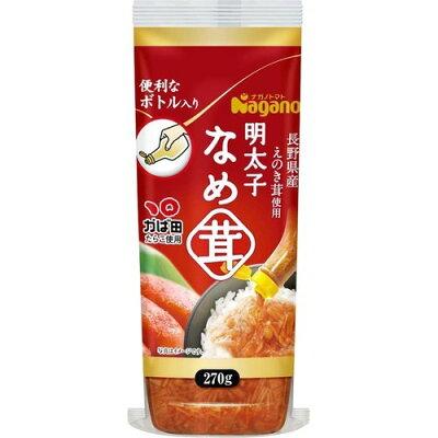 ナガノトマト 明太子なめ茸 ボトル入り(270g)