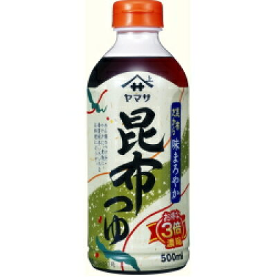 ヤマサ醤油 昆布つゆ500mlパック