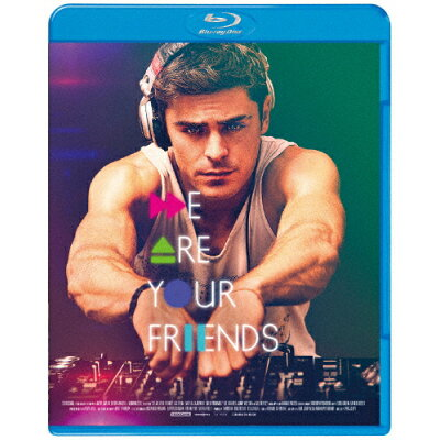 WE ARE YOUR FRIENDS ウィ・アー・ユア・フレンズ/Blu-ray Disc/BIXF-0240