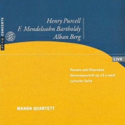 Mendelssohn / Berg / String Quartet.2 / Lyric Suite: Manon.q +purcell: Pavane, Chaconne 輸入盤
