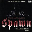 SPAWN THE ANIMATED SERIES VOL2