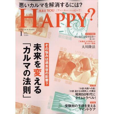 アー・ユー・ハッピー? 2013年1月号 10歳若返る アンチエングの秘訣 雑誌 / 幸福の科学出版