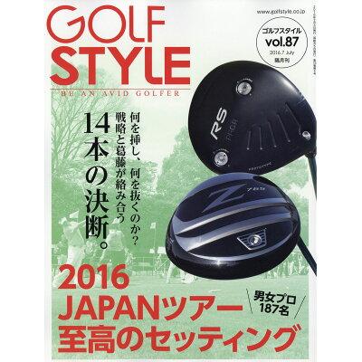 Golf Style (ゴルフ スタイル) 2016年 07月号 雑誌 /ゴルフスタイル社
