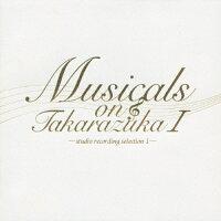 Musicals on Takarazuka-studio recording selection I-/CD/TCAC-395