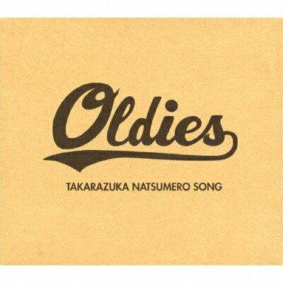 OLDIES-TAKARAZUKA NATSUMERO SONG-(初回生産限定盤)/CD/TCAC-444