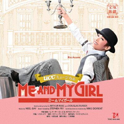花組宝塚大劇場公演 UCCミュージカル『ME AND MY GIRL』/CD/TCAC-545