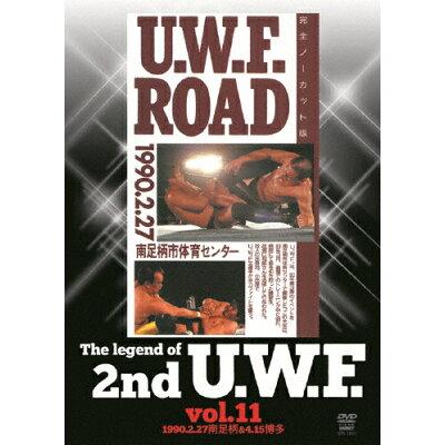 The Legend of 2nd U.W.F. vol.11 1990.2.27南足柄&4.15博多/DVD/SPD-1051