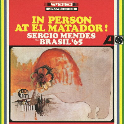 エル・マタドールのセルジオ・メンデスとブラジル'65/CD/WPCR-27169