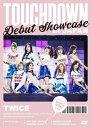 "TWICE DEBUT SHOWCASE""Touchdown in JAPAN""/DVD/WPBL-90448"