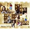 Wake Me Up(初回限定盤B)/CDシングル(12cm)/WPZL-31452