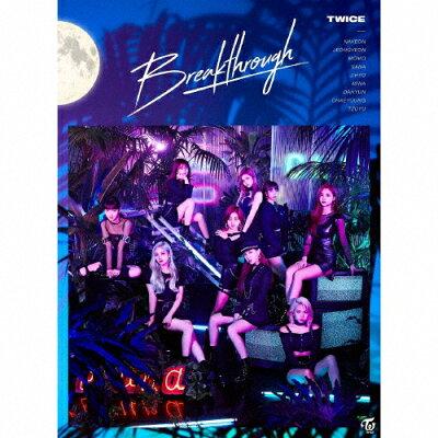 Breakthrough(初回限定盤A)/CDシングル(12cm)/WPZL-31621