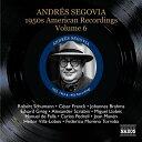 Segovia Segovia 1950's American Recordings Vol.6 輸入盤