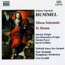 Hummel フンメル / 荘厳ミサ曲ハ長調 / テ・デウム グロット / ニュージーランド交響楽団 / 他 輸入盤